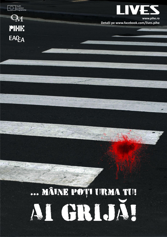 LIVES - Campanie de creştere a siguranţei în trafic pentru tineri